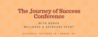 The Journey of Success Conference